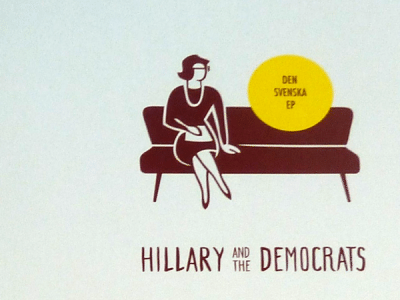 Hillary and the Democrats - Den Svenska EP