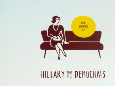 Hillary and the Democrats - Den Svenska EP