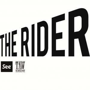 THE RIDER: TALK ABOUT IT AFTERWARDS