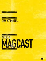 TAWMAG - MAGCAST