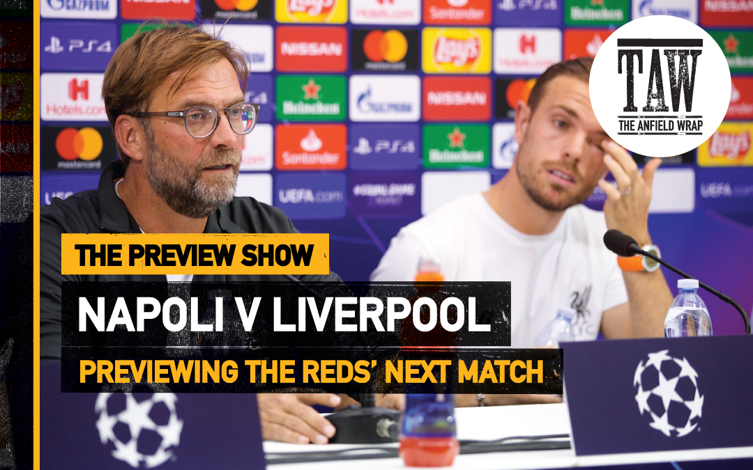 Napoli v Liverpool   The Preview Show