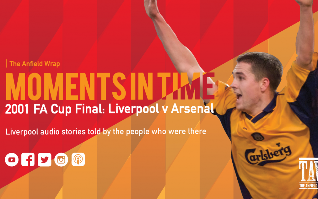 TAW Moments In Time – 2001 FA Cup Final: Liverpool v Arsenal