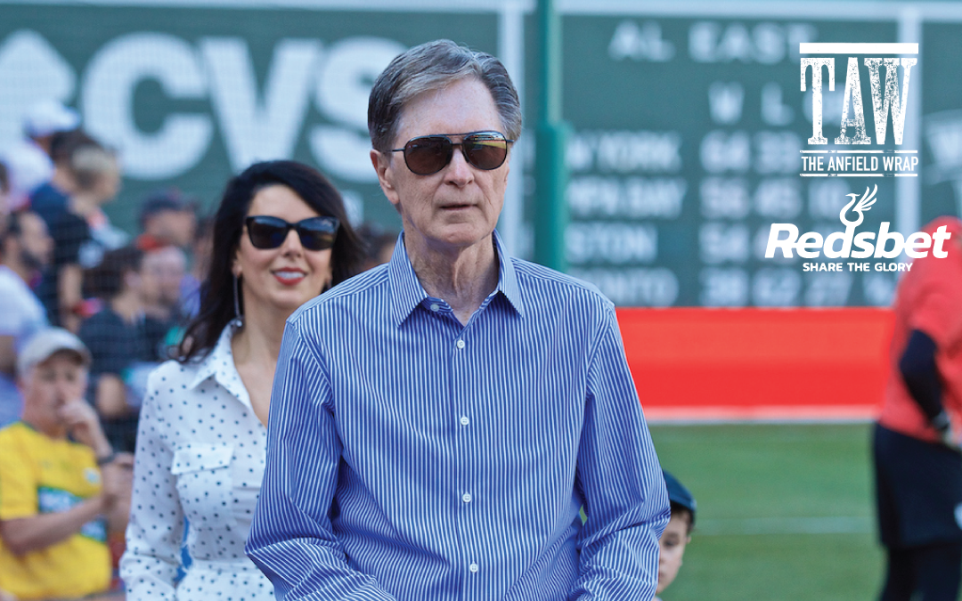 The Anfield Wrap: FSG Enjoy The Fruits Of Their Labour At Fenway