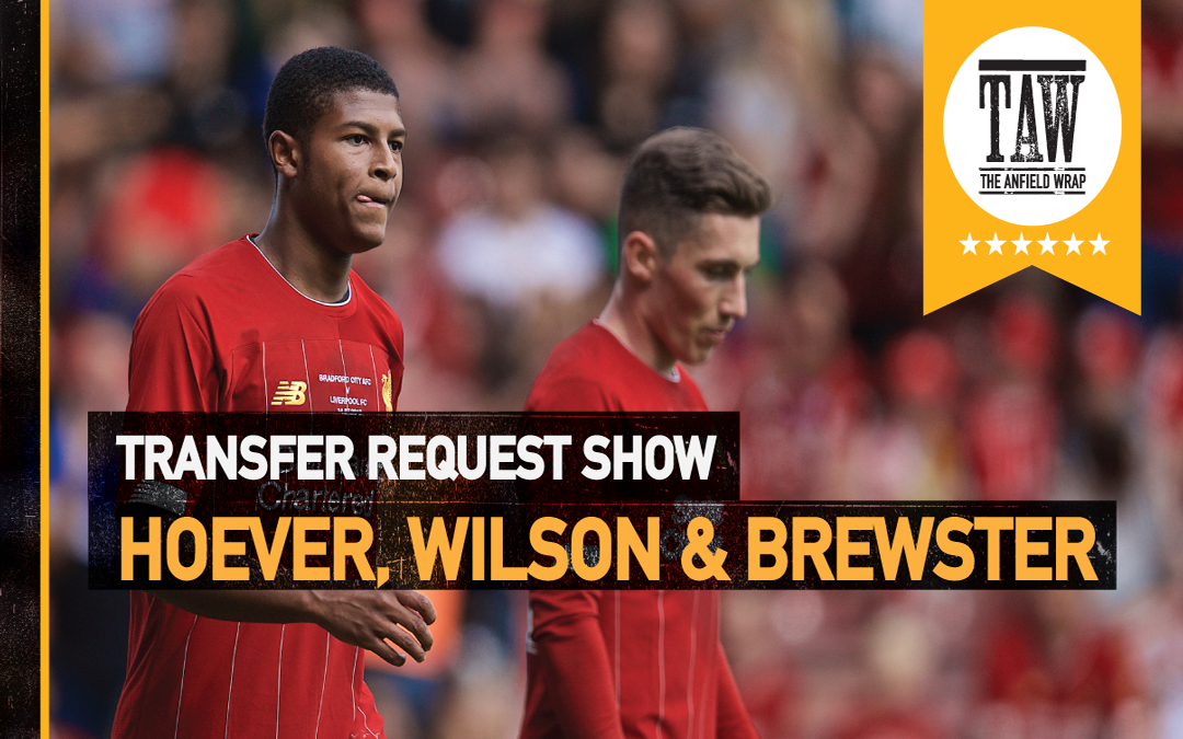 The Transfer Request Show: Hoever, Wilson & Brewster