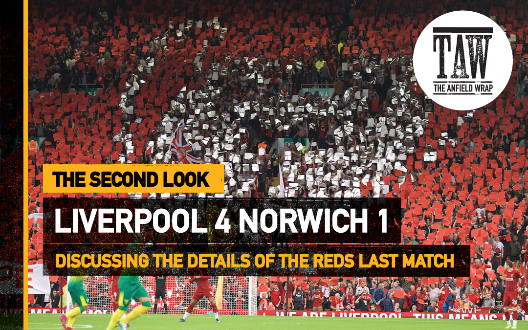 Liverpool 4 Norwich City 1 | The Second Look