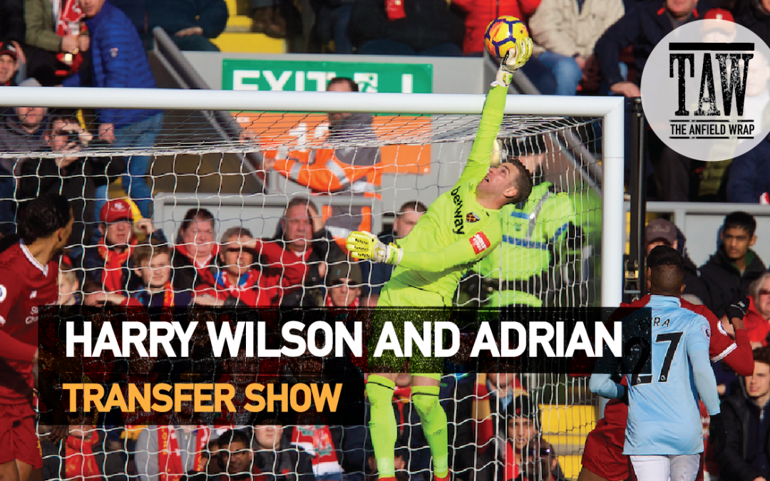 Harry Wilson And Adrian | The Transfer Show