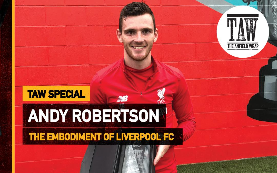The Embodiment Of Liverpool Award | Andy Robertson