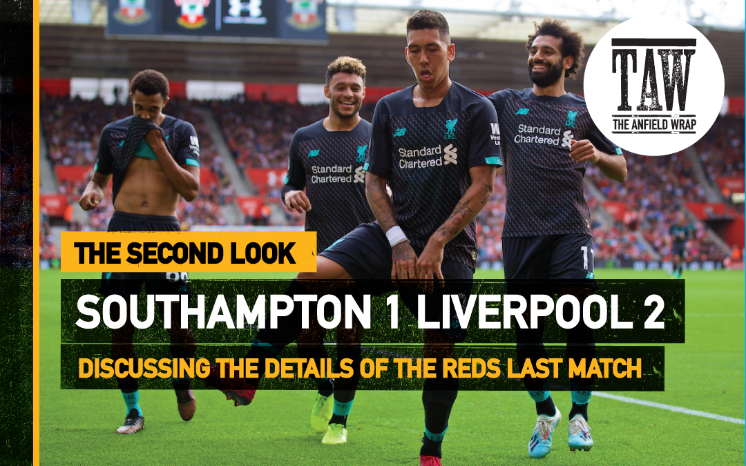 Southampton 1 Liverpool 2 | The Second Look