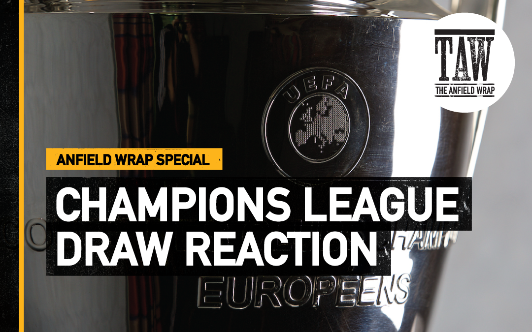Champions League Draw Reaction   TAW Special