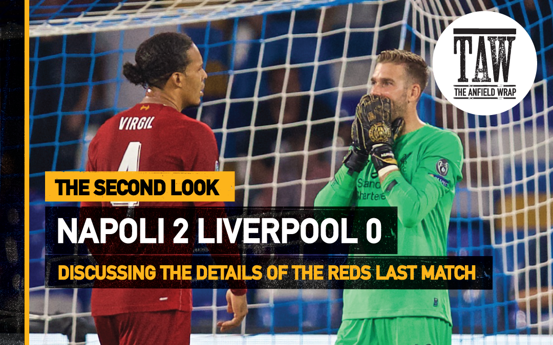 Napoli 2 Liverpool 0 | The Second Look
