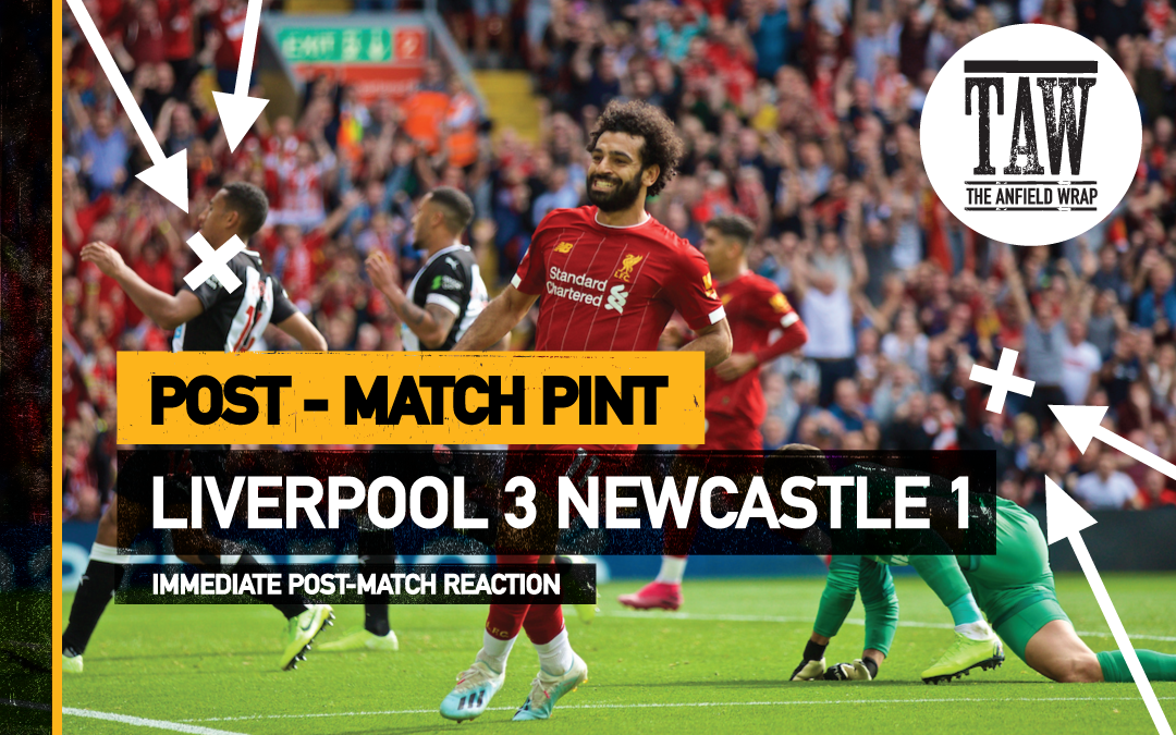 Liverpool 3 Newcastle 1 | The Post-Match Pint