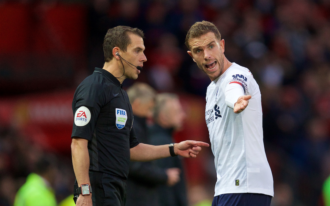 MANCHESTER, ENGLAND - Saturday, October 19, 2019: Liverpool's captain Jordan Henderson complains to the assistant referee during the FA Premier League match between Manchester United FC and Liverpool FC at Old Trafford. (Pic by David Rawcliffe/Propaganda)