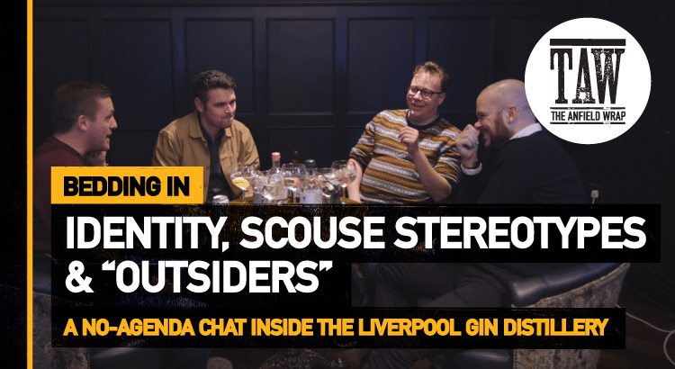 Identity, Scouse Stereotypes And 'Outsiders' | Bedding In