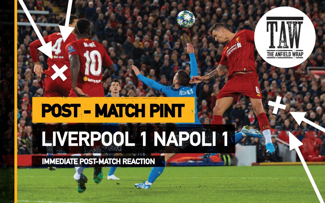 Liverpool 1 Napoli 1 | The Post-Match Pint