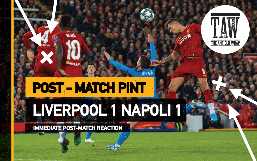 Liverpool 1 Napoli 1 | The Post-Match Pint