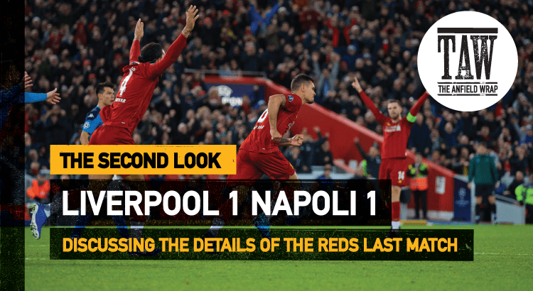 Liverpool 1 Napoli 1 | The Second Look