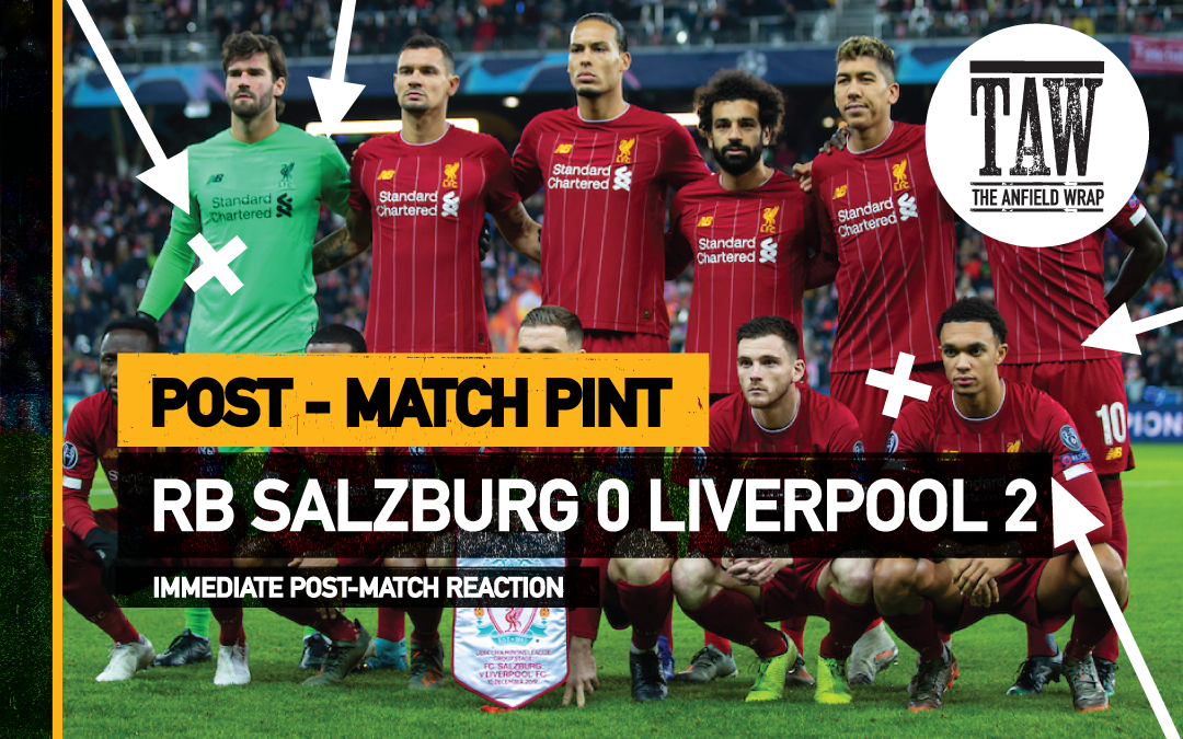 RB Salzburg 0 Liverpool 2 | The Post-Match Pint