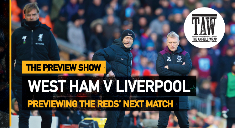 West Ham United v Liverpool | The Preview Show