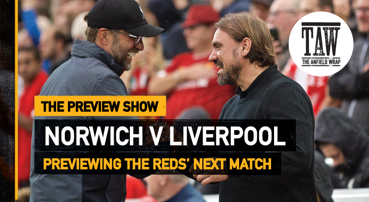 Norwich City v Liverpool | The Preview Show