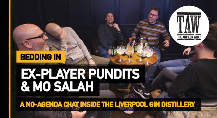 Ex-Player Pundits & Mo Salah | Bedding In