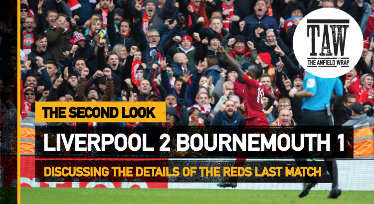 Liverpool 2 Bournemouth 1 | The Second Look
