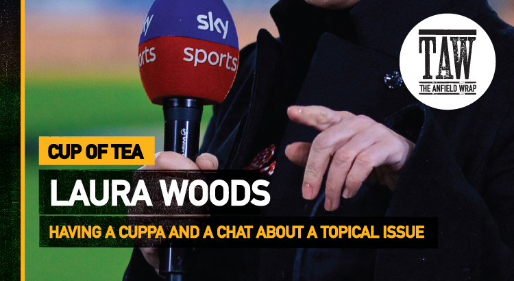 Laura Woods | Cup Of Tea
