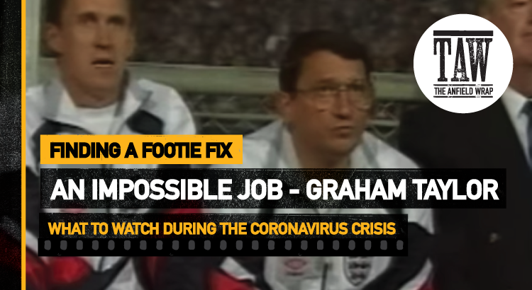 Graham Taylor: An Impossible Job | Finding A Footie Fix