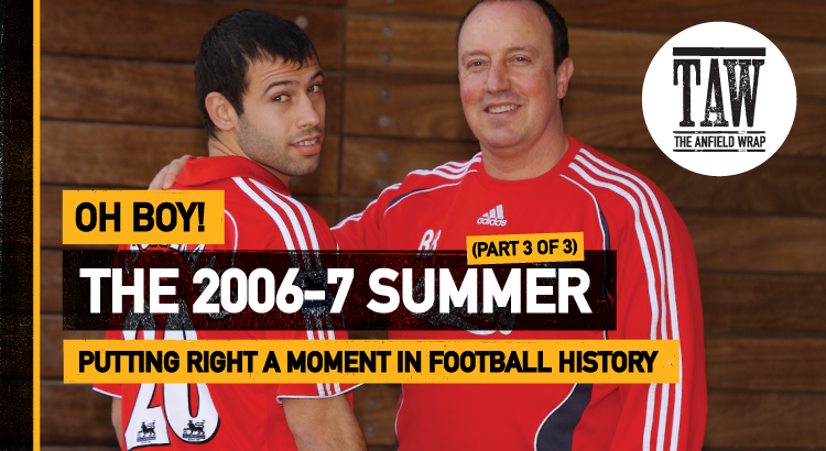 The Summer Of 2006-7 – Part Three   Oh Boy