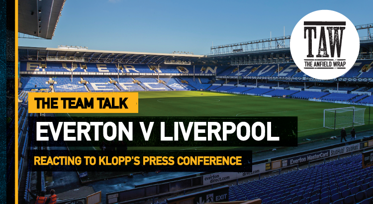 Everton v Liverpool | The Team Talk