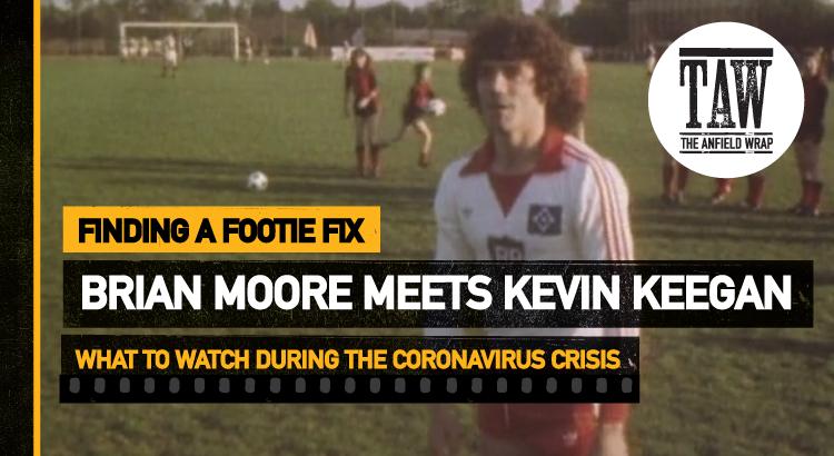 Brian Moore Meets Kevin Keegan | Finding A Footie Fix