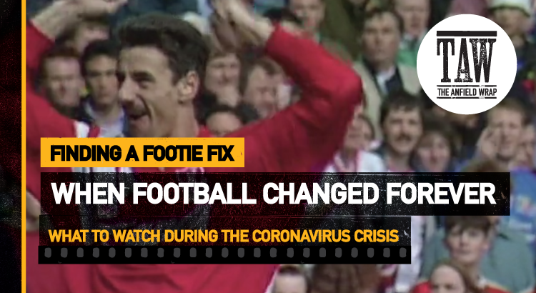 When Football Changed Forever | Finding A Footie Fix