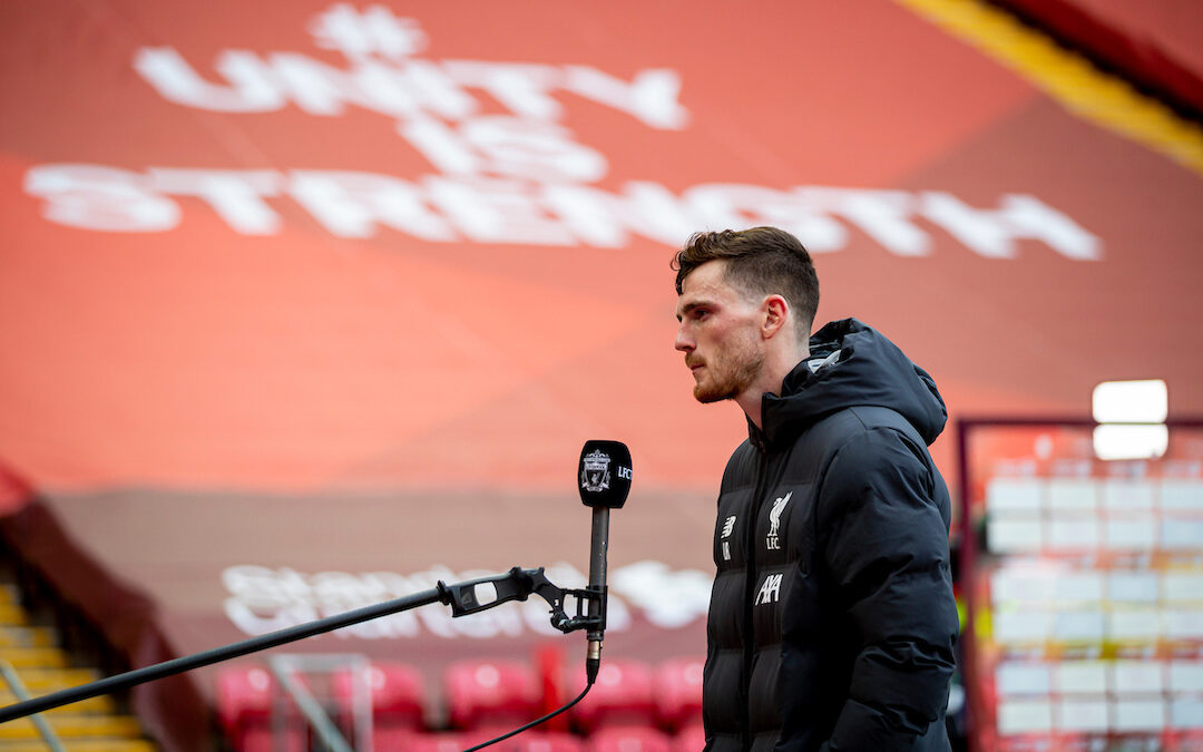 The Embodiment Of Liverpool FC Award: A Case For Andy Robertson