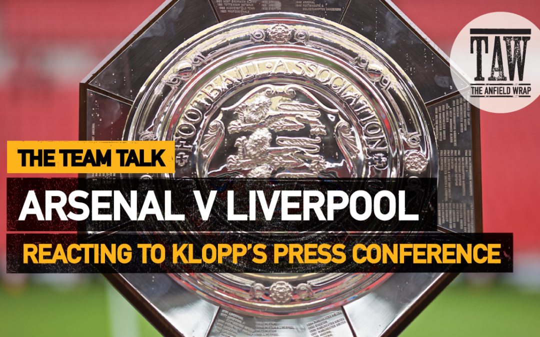 Arsenal v Liverpool | The Team Talk