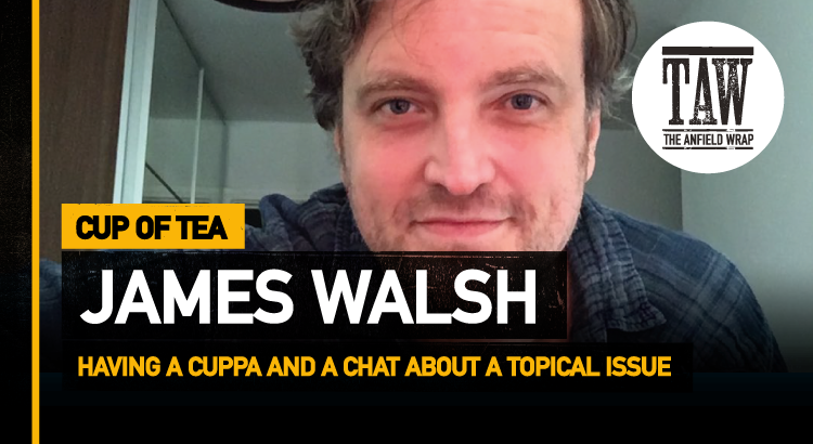 James Walsh   Cup Of Tea