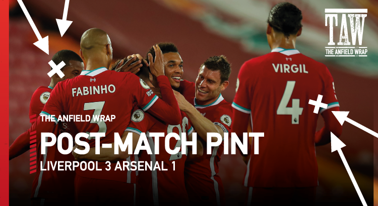 Liverpool 3 Arsenal 1 | The Post-Match Pint