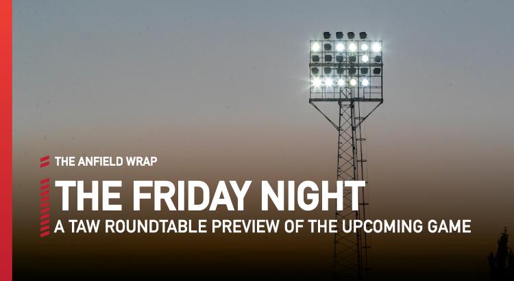 Liverpool v Arsenal | The Friday Night