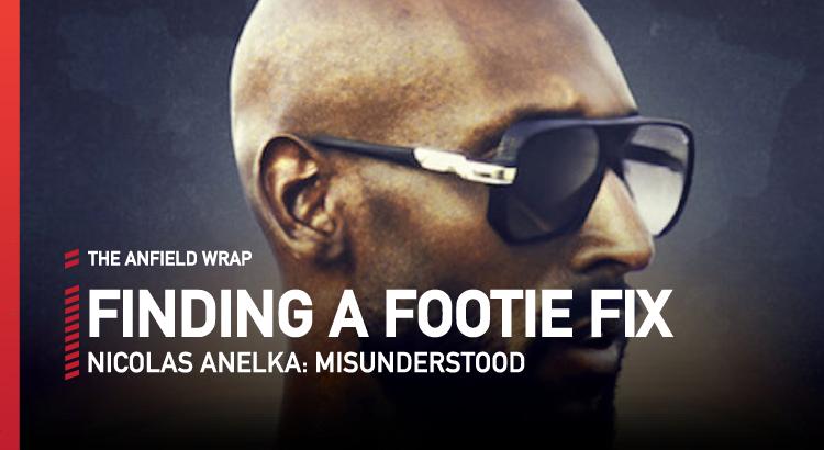 Anelka: Misunderstood | Finding A Footie Fix