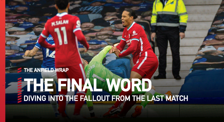 Everton 2 Liverpool 2 | The Final Word