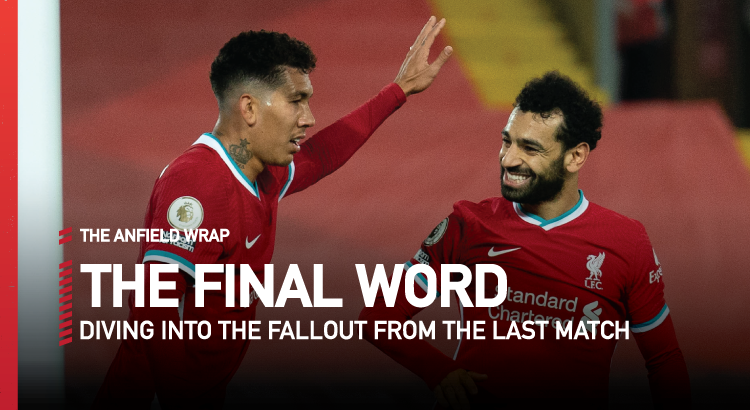 Liverpool 2 Sheffield United 1 | The Final Word