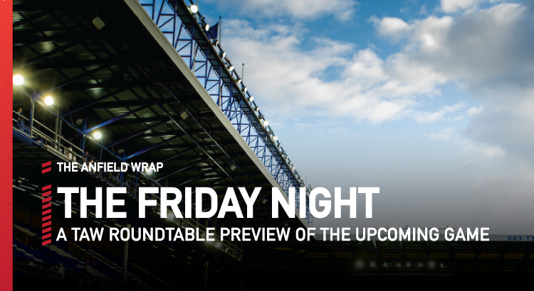 Everton v Liverpool | The Friday Night