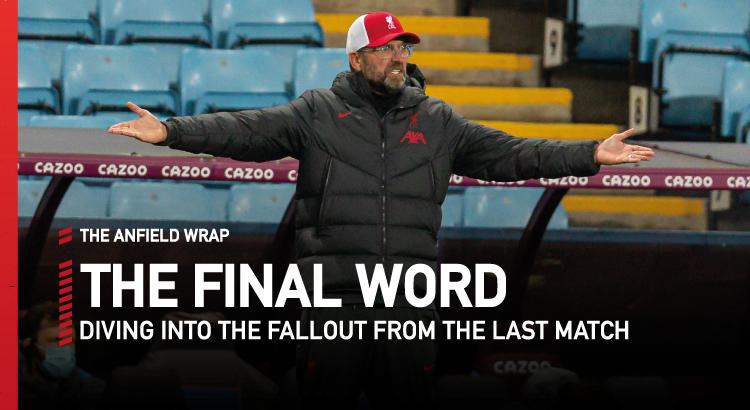 Aston Villa 7 Liverpool 2 | The Final Word