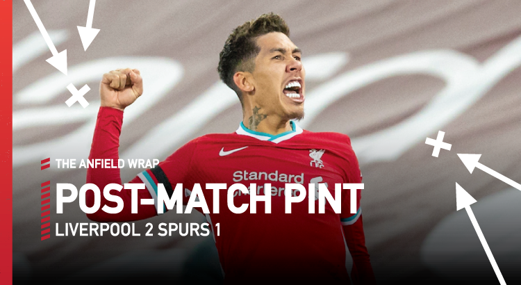 Liverpool 2 Tottenham 1   The Post-Match Pint