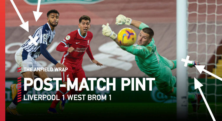 Liverpool 1 West Brom 1 | The Post-Match Pint