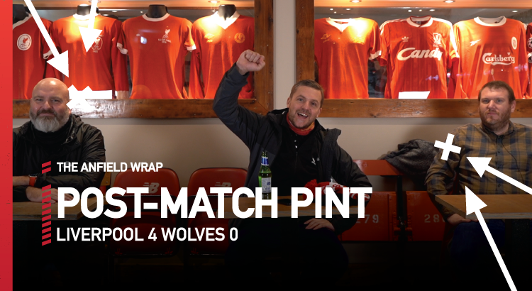 Liverpool 4 Wolves 0 | The Post-Match Pint