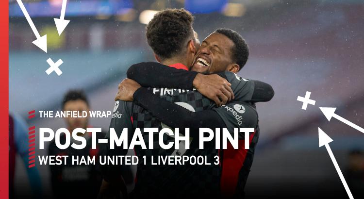 West Ham 1 Liverpool 3   The Post-Match Pint