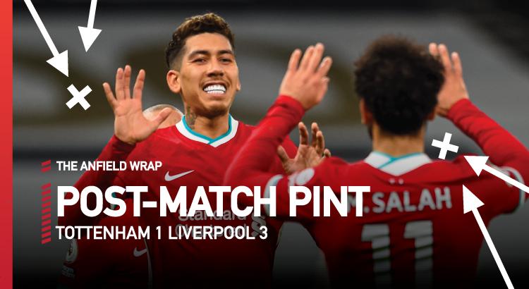 Tottenham 1 Liverpool 3   The Post-Match Pint