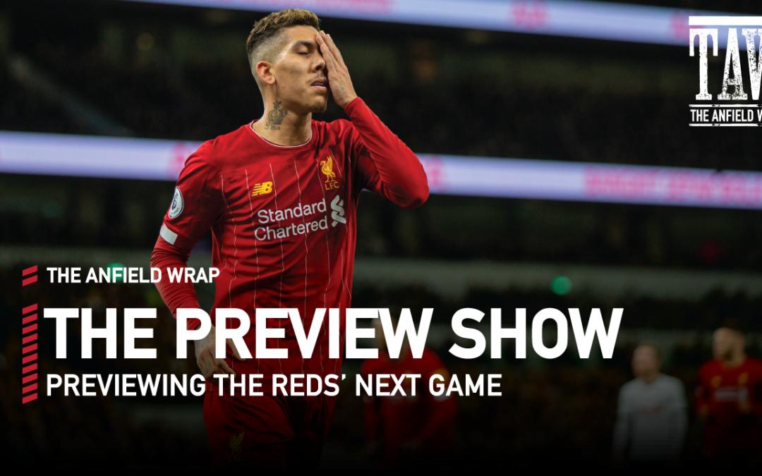 Tottenham v Liverpool | Preview Show