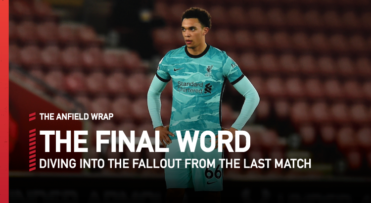 Southampton 1 Liverpool 0 | The Final Word