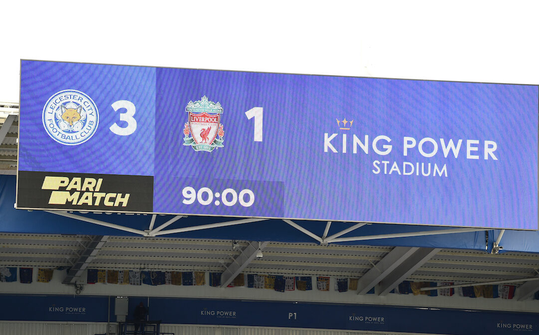 The scoreboard records Liverpool's third successive league defeat during the FA Premier League match between Leicester City FC and Liverpool FC at the King Power Stadium
