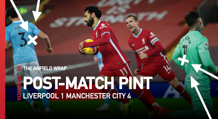 Liverpool 1 Manchester City 4 | The Post-Match Pint